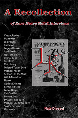 A Recollection of Rare Heavy Metal Interviews. Available at Amazon!